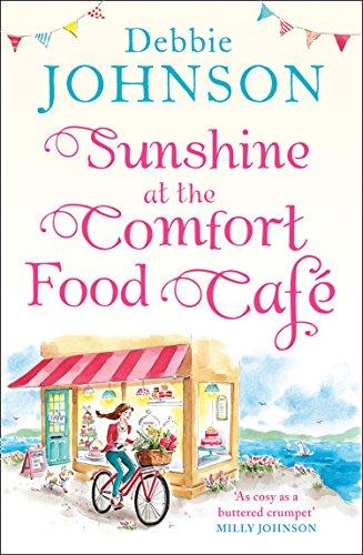 Sunshine at the Comfort Food Cafe By Debbie Johnson