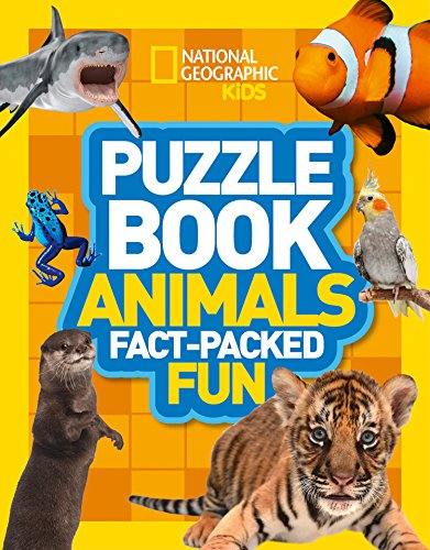 Puzzle Book Animals: Brain-tickling quizzes, sudokus, crosswords and wordsearches (National Geographic Kids Puzzle Books) By National Geographic Kids