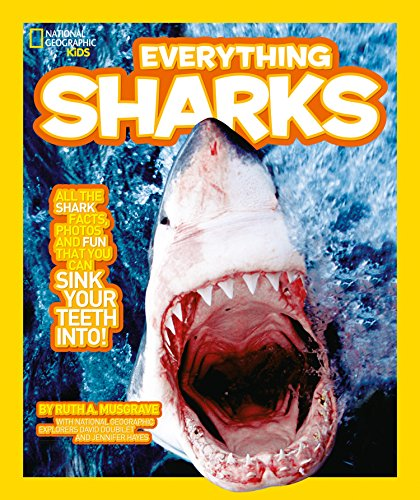 Everything: Sharks By National Geographic Kids