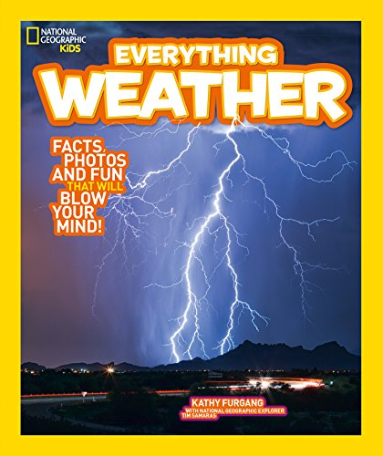 Everything: Weather By National Geographic Kids