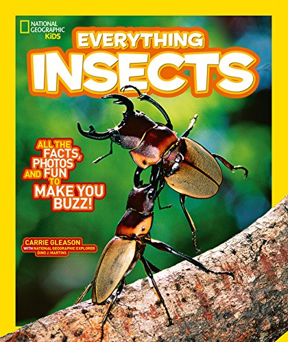 Everything: Insects Everything: Insects By National Geographic Kids