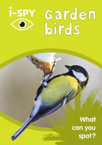 i-SPY Garden Birds: What can you spot? (Collins Michelin i-SPY Guides) By i-SPY