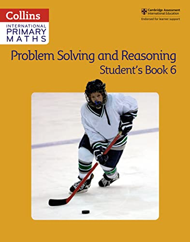 Problem Solving and Reasoning Student Book 6 By Collins