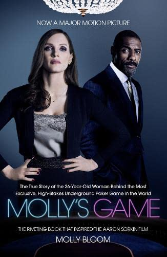 Molly's Game: The Riveting Book that Inspired the Aaron Sorkin Film By Molly Bloom