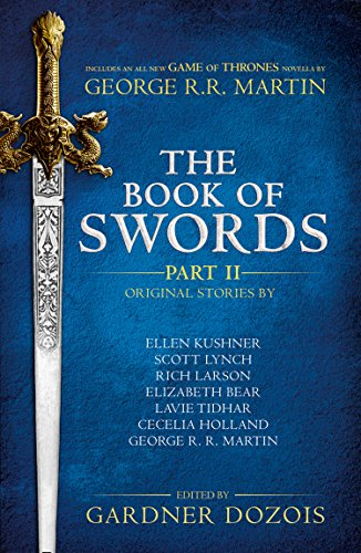 The Book of Swords: Part 2 By Gardner Dozois
