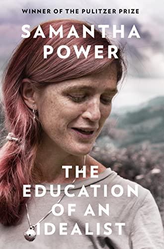 The Education of an Idealist von Samantha Power
