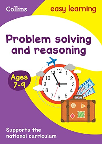 Problem Solving and Reasoning Ages 7-9 By Collins Easy Learning