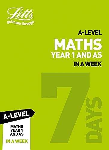 A -level Maths Year 1 (and AS) In a Week By Collins