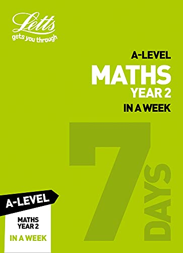 A -level Maths Year 2 In a Week By Collins
