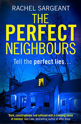 The Perfect Neighbours By Rachel Sargeant