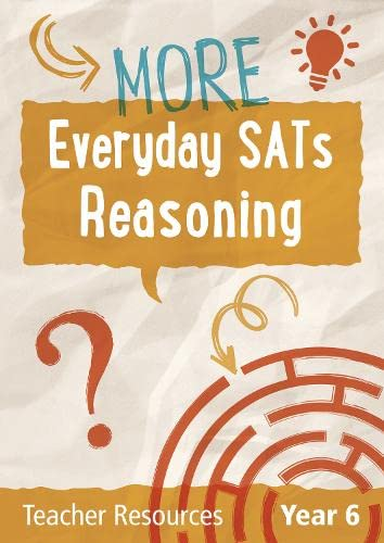 Year 6 More Everyday SATs Reasoning Questions with free download By Keen Kite