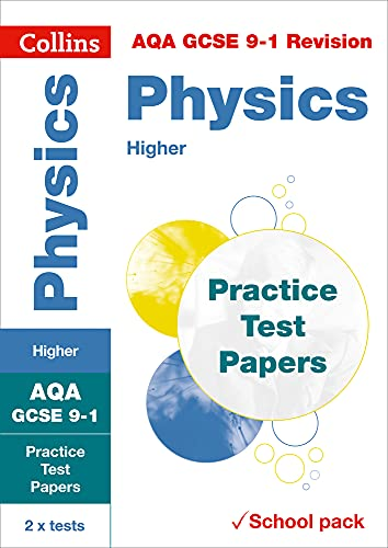 AQA GCSE 9-1 Physics Higher Practice Test Papers By Collins GCSE