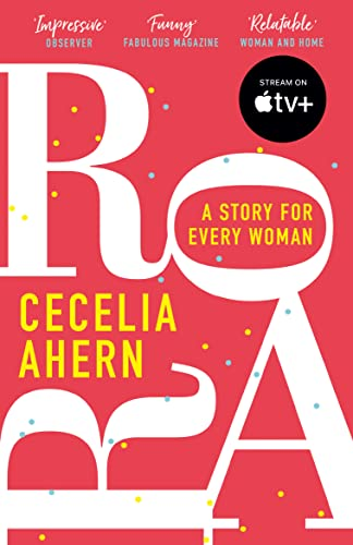Roar: A story for every woman By Cecelia Ahern