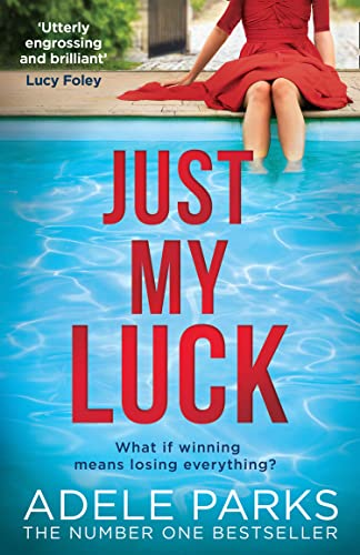 Just My Luck By Adele Parks