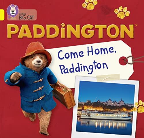 Paddington: Come Home, Paddington von Rebecca Adlard