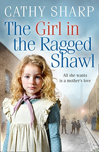 The Girl in the Ragged Shawl By Cathy Sharp