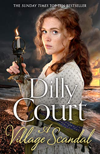 Village Scandal A Village Scandal (The Village Secrets, Book 2) By Dilly Court