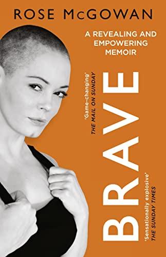 Brave von Rose McGowan