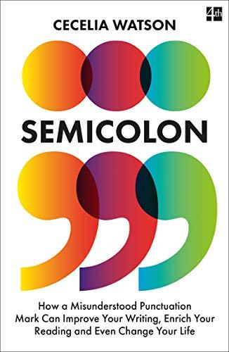 Semicolon By Cecelia Watson