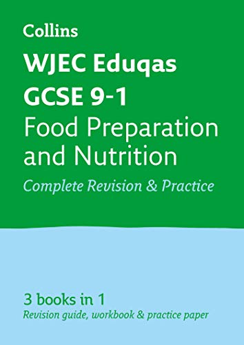 GCSE Food Preparation and Nutrition Grade 9-1 WJEC Eduqas Complete Practice and Revision Guide with free online Q&A flashcard download By Collins GCSE