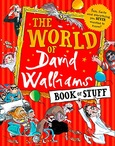 The World of David Walliams Book of Stuff: Fun, facts and everything you NEVER wanted to know by David Walliams