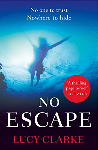 No Escape By Lucy Clarke