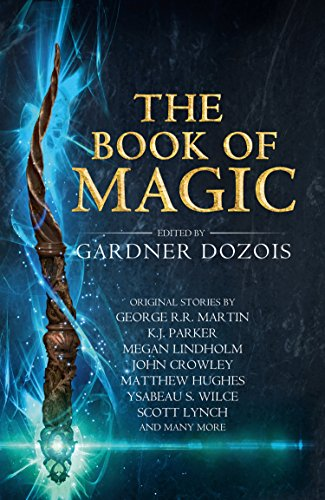 The Book of Magic By Gardner Dozois