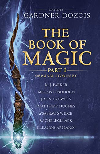 The Book of Magic: Part 1 By Gardner Dozois