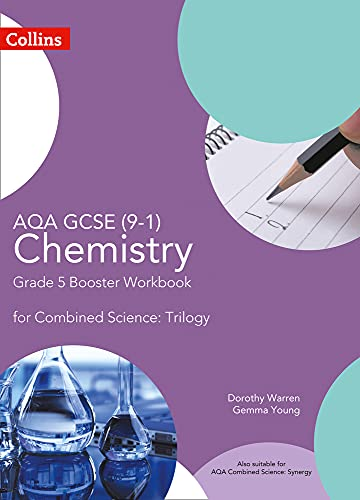 AQA GCSE Chemistry 9-1 for Combined Science Grade 5 Booster Workbook By Dorothy Warren