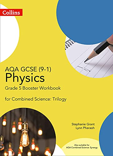 AQA GCSE Physics 9-1 for Combined Science Grade 5 Booster Workbook By Stephanie Grant