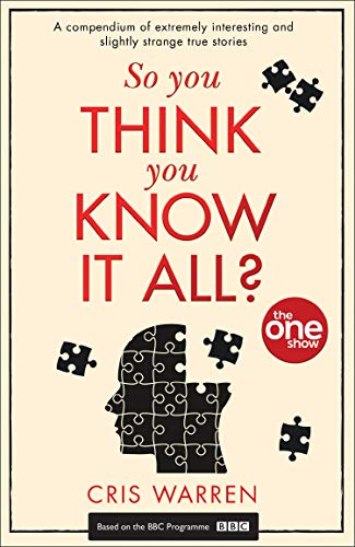 So You Think You Know It All? By The One Show