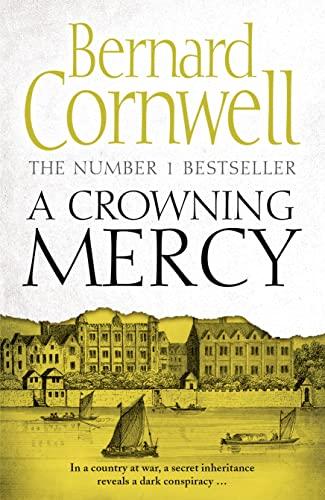 A Crowning Mercy By Bernard Cornwell