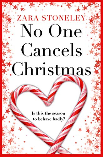 No One Cancels Christmas By Zara Stoneley