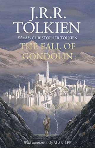Fall of Gondolin By J. R. R. Tolkien