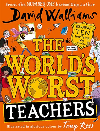 World's Worst Teachers By David Walliams