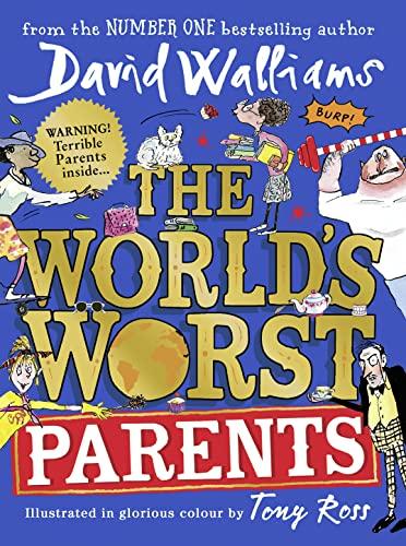 The World's Worst Parents von David Walliams