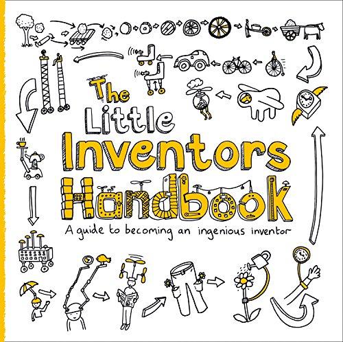 The Little Inventors Handbook By Dominic Wilcox