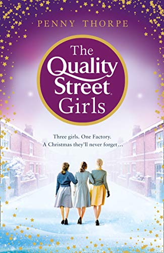 The Quality Street Girls By Penny Thorpe