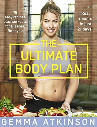 The Ultimate Body Plan By Gemma Atkinson