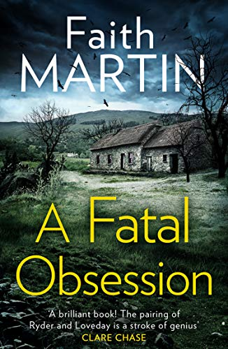 A Fatal Obsession By Faith Martin