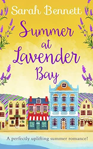 Summer at Lavender Bay By Sarah Bennett