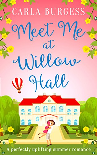 Meet Me at Willow Hall By Carla Burgess