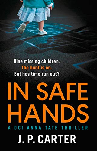 In Safe Hands By J. P. Carter