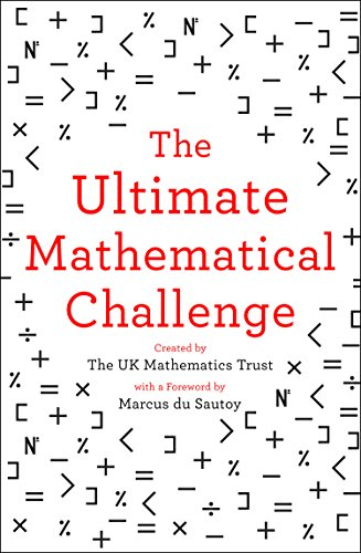The Ultimate Mathematical Challenge By The UK Mathematics Trust