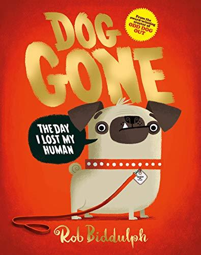 Dog Gone By Rob Biddulph