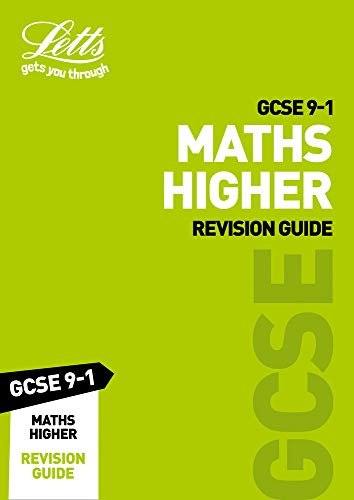 GCSE 9-1 Maths Higher Revision Guide By Letts GCSE