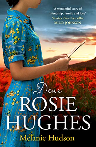 Dear Rosie Hughes: This is the most feel good and emotional novel you will read in 2019! By Melanie Hudson