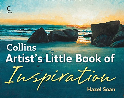 Collins Artist's Little Book of Inspiration By Hazel Soan