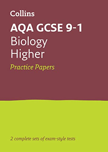 AQA GCSE 9-1 Biology Higher Practice Papers By Collins GCSE