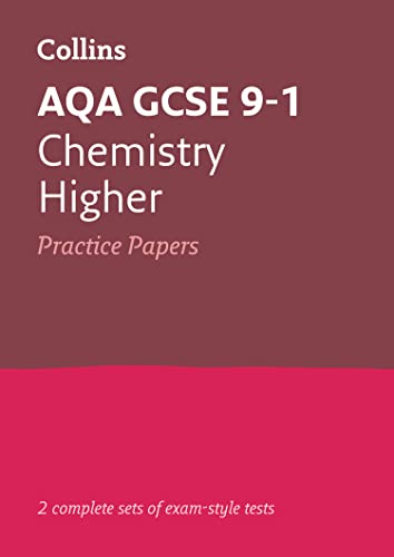AQA GCSE 9-1 Chemistry Higher Practice Papers By Collins GCSE